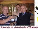 Robert Krasiewicz wygrywa turniej w Mrągowie