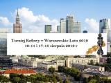 Turniej Kołowy – Warszawskie Lato 2019